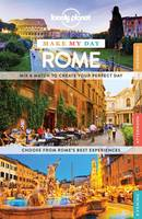 Lonely Planet Make My Day Rome - Travel Guide (Spiral bound)