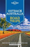 Lonely Planet Outback Australia Road Trips - Travel Guide (Paperback)