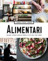 Alimentari: Salads and other classics from a little deli that grew (Paperback)