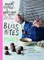 Bliss Bites: Vegan, Gluten- and Dairy-Free Treats from the Kenko Kitchen (Paperback)