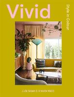 Vivid: Style in Colour (Hardback)