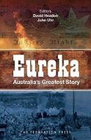 Eureka: Australia's Greatest Story (Paperback)