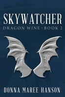 Skywatcher: Dragon Wine 2 (Paperback)