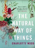 The Natural Way of Things (Hardback)