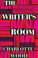 The Writer's Room: Conversations About Writing (Paperback)
