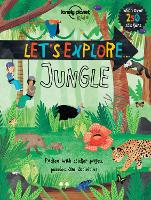 Let's Explore... Jungle - Lonely Planet Kids (Paperback)