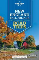 Lonely Planet New England Fall Foliage Road Trips - Travel Guide (Paperback)