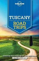 Lonely Planet Tuscany Road Trips - Travel Guide (Paperback)