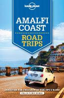 Lonely Planet Amalfi Coast Road Trips - Travel Guide (Paperback)