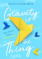 Gravity Is the Thing (Hardback)