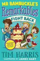 Mr Bambuckle's Remarkables Fight Back (Paperback)
