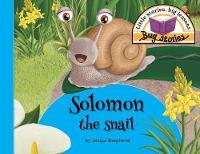 Solomon the Snail: Little Stories, Big Lessons - Bug Stories (Paperback)