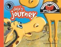 Jojo's Journey: Little Stories, Big Lessons - Animal Adventures (Paperback)