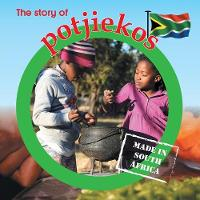 The story of potjiekos: Made in South Africa - Made in South Africa (Paperback)
