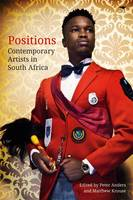 Positions: Contemporary artists in South Africa (Book)