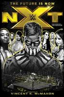 Nxt: The Future Is Now (Hardback)
