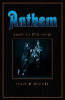 Anthem: Rush In The 70s (Hardback)