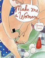 Make Me a Woman (Hardback)