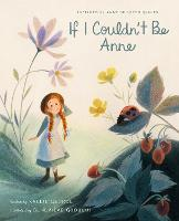 If I Couldn't Be Anne (Hardback)
