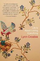 Life Is About Losing Everything (Paperback)