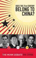 Does the 21st Century Belong to China?: The Munk Debate on China - The Munk Debates (Paperback)