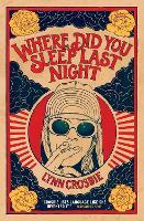 Where Did You Sleep Last Night (Paperback)