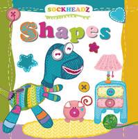 Sockheadz Shapes (Board book)