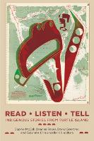 Read, Listen, Tell: Indigenous Stories from Turtle Island (Paperback)