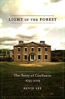 Light in the Forest: The Story of Coollattin, 1633-2019 (Paperback)