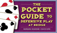 The Pocket Guide to Defensive Play at Bridge (Paperback)
