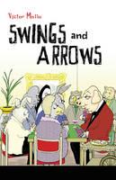 Swings and Arrows (Paperback)