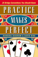 Practice Makes Perfect: 25 Bridge Conventions You Should Know (Paperback)