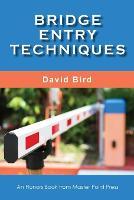 Bridge Entry Techniques (Paperback)