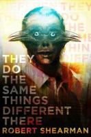 They Do the Same Things Different There (Paperback)