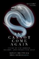 And Cannot Come Again: Tales of Childhood, Regret, and Innocence Lost (Paperback)