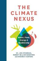 The Climate Nexus: Water, Food, Energy and Biodiversity (Hardback)