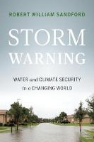 Storm Warning: Water and Climate Security in a Changing World (Paperback)