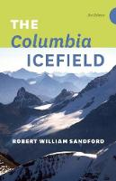 The Columbia Icefield (Paperback)