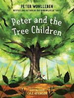 Peter and the Tree Children (Hardback)