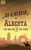 Amanda in Alberta: The Writing on the Stone (Paperback)