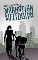 Manhattan Meltdown: A Novella (Paperback)