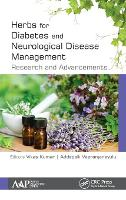 Herbs for Diabetes and Neurological Disease Management: Research and Advancements (Hardback)