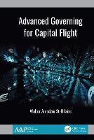Advanced Governing for Capital Flight (Hardback)