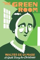 The Green Room: A Ghost Story for Christmas - Seth's Christmas Ghost Stories (Paperback)