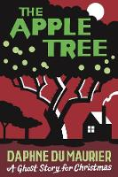 The Apple Tree: A Ghost Story for Christmas - Seth's Christmas Ghost Stories (Paperback)