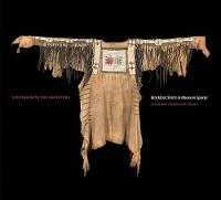 Visiting with the Ancestors: Blackfoot Shirts in Museum Spaces (Paperback)