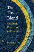 The Finest Blend: Graduate Education in Canada - Issues in Distance Education (Paperback)