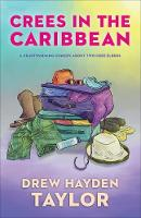 Crees in the Caribbean (Paperback)