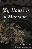 My House Is a Mansion (Paperback)