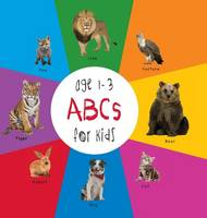 ABC Animals for Kids age 1-3 (Engage Early Readers: Children's Learning Books) with FREE EBOOK (Hardback)